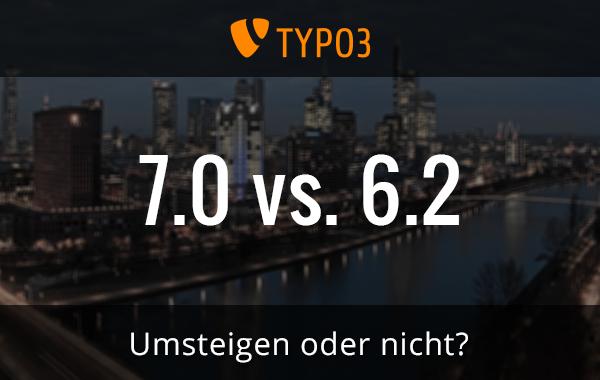 TYPO3 7.0 vs. 6.2 im Pagemachine Blog